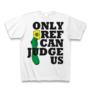 【YBC】ONLY REF CAN JUDGE US T-Shirts【Free Shipping】