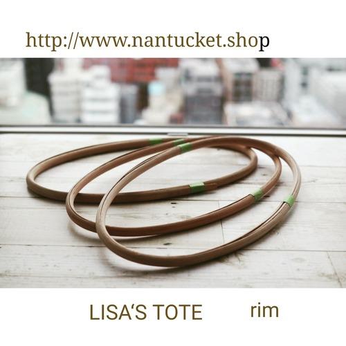 LISA's TOTE  リム ★ナンタケットバスケット用