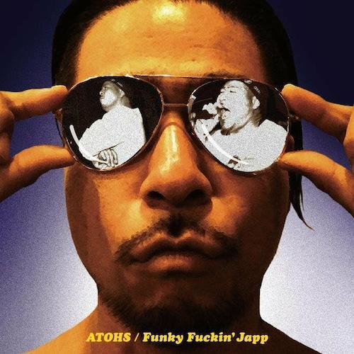 【ATOHS】Funky Fuckin' Japp【CD】