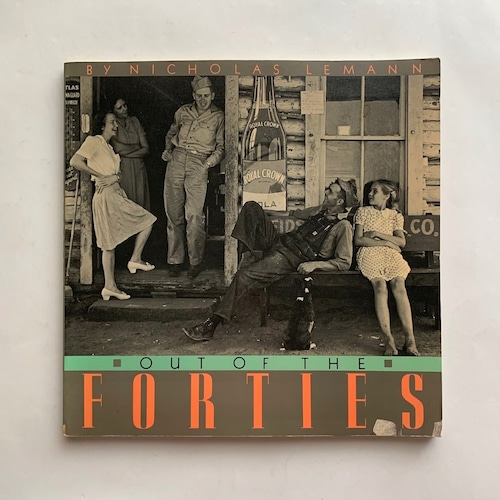 Out of the Forties / Nicholas Lemann