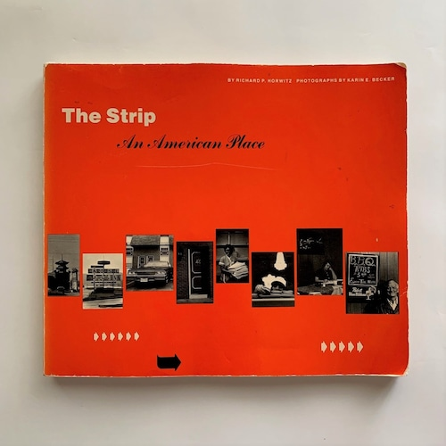 The Strip: An American Place / Richard P. Horwitz
