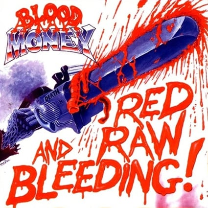 """BLOOD MONEY """"Red Raw And Bleeding"""" (輸入盤)"""