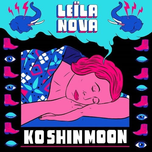 "KO SHIN MOON ""LEÏLA NOVA"""