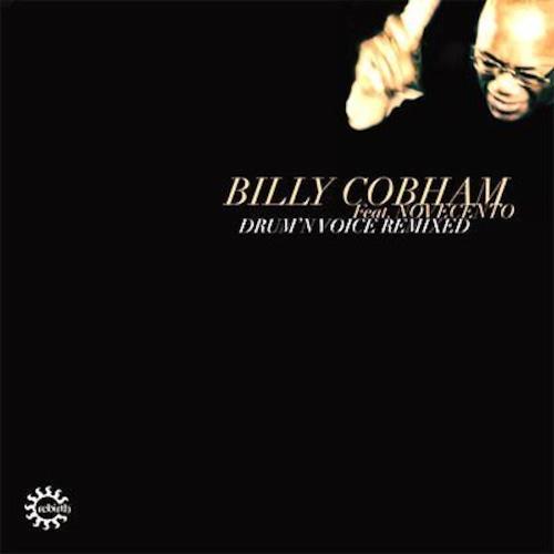 """【残りわずか/12""""】Billy Cobham Featuring Novecento - Drum'n Voice Remixed 2"""