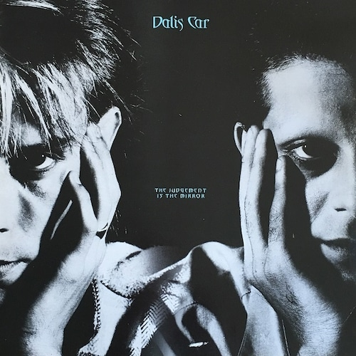 【12inch・英盤】Dalis Car / The Judgement Is The Mirror