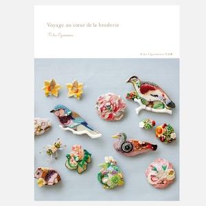 Rika Ogsawara作品集  Voyage au cœur de la broderie 〜刺繍と旅して〜