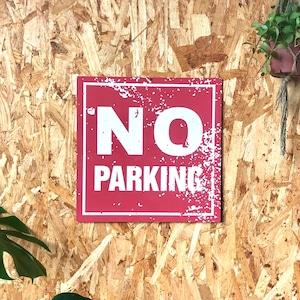 トラフィックサインボード 「NO PARKING」