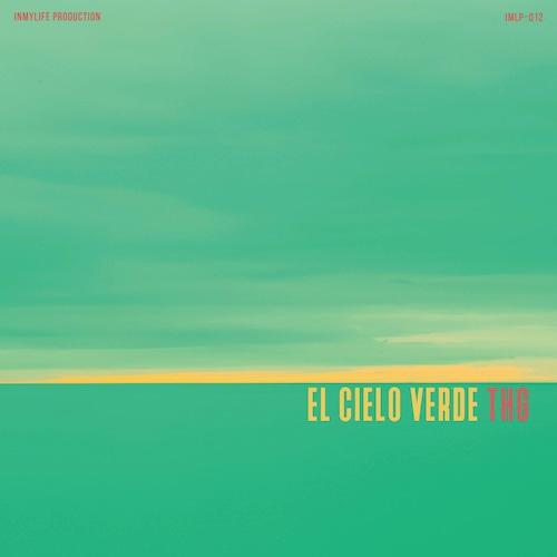【CD】THG - El Cielo Verde