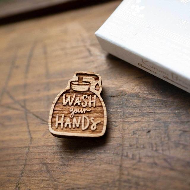 wash your hands / 手洗い(Brooch)
