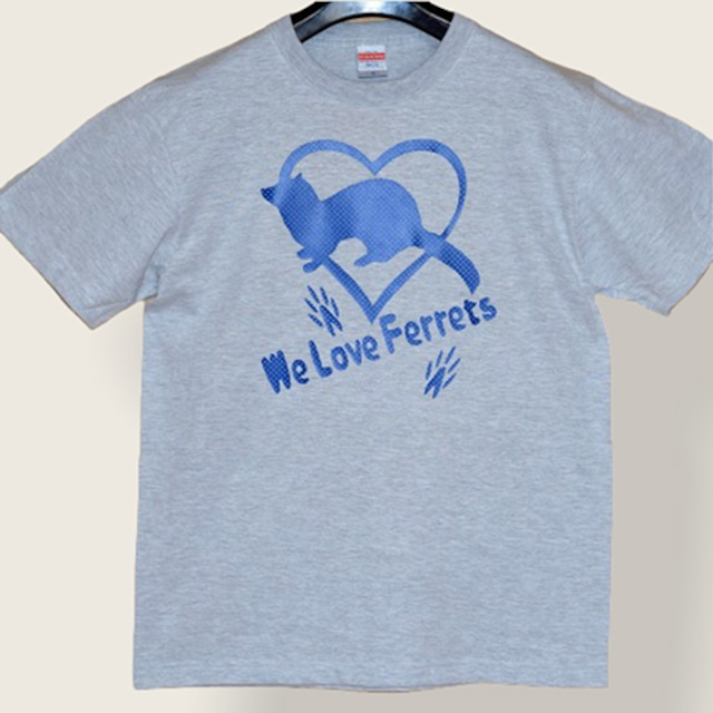 we Love Ferrets Tシャツ 5001-01(アダルト)カラー:アッシュ