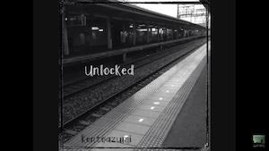 18th 配信限定シングル「Unlocked」(Official PV)