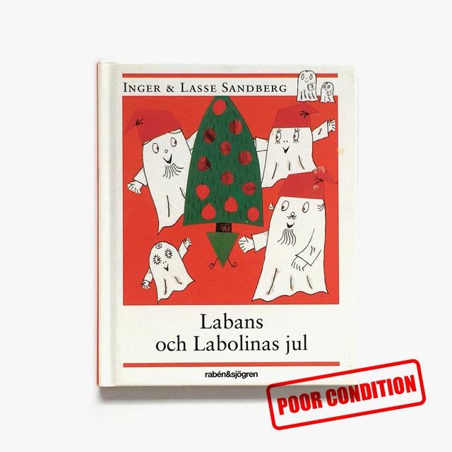 インゲル&ラッセ・サンドベリィ「Labans och Labolinas jul(ラーバンとラボリーナのクリスマス)」《2011-01》