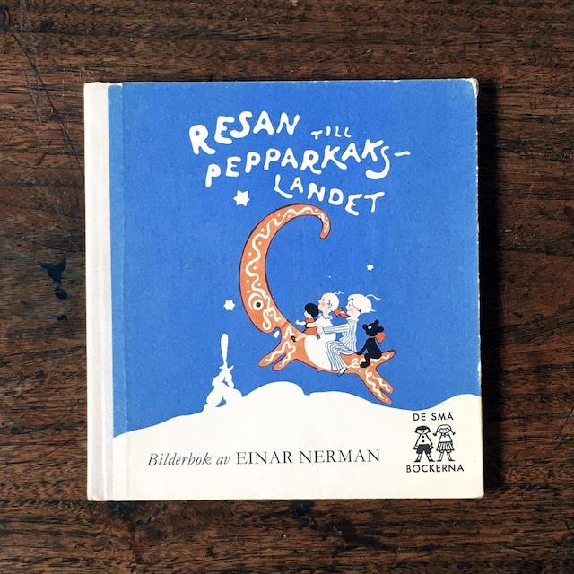 エイナル・ネールマン「Resan till pepparkakslandet(ジンジャークッキーの国への旅)」《1967-01》