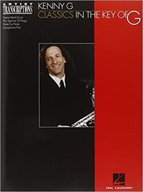洋書 Kenny G Classics in the key of G ケニー G クラシックス・イン・ザ・キー・オヴ・G バンド・スコアとソプラノ・サクソフォン・パート  (英語)