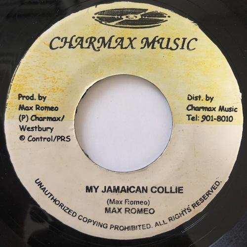 Max Romeo - My Jamaican Collie【7-20662】