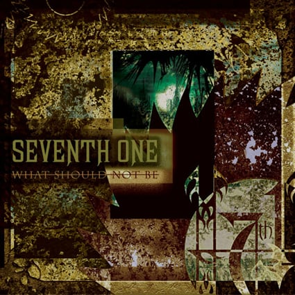 """SEVENTH ONE """"What Should Not Be""""日本盤"""