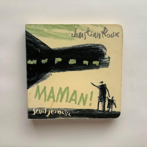 Maman! / Christian Roux