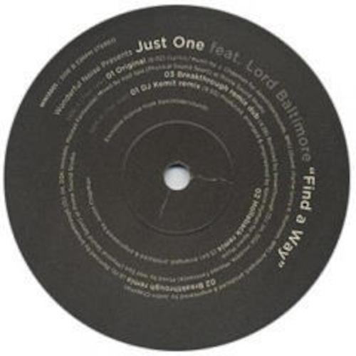 """【12""""】Just One feat. Lord Baltimore - Find A Way (incl. breakthrough Remix)"""