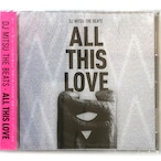 【CD】DJ Mitsu the Beats - All This Love