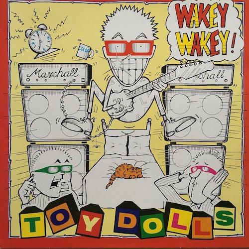 【LP・英盤】Toy Dolls / Wakey Wakey!