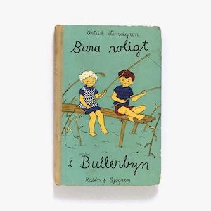 アストリッド・リンドグレーン「BARA ROLIGT I BULLERBYN(やかまし村はいつもにぎやか)」《1952-01》