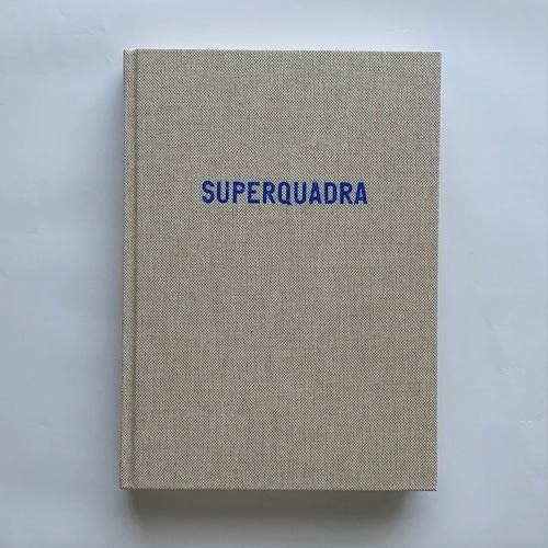 Superquadra / Eric Van Der Weijde