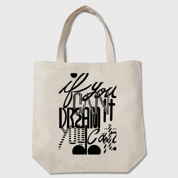 【トートバッグ】If you can dream it, You can do it.