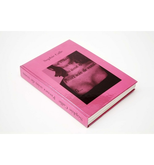 Sophie Calle - Take Care of Yourself
