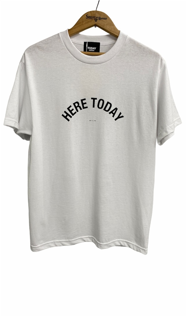 TODAY edition / HERE TODAY SS Tee(WHITE)