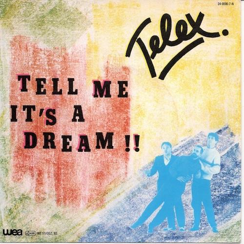 【7inch・独盤】Telex  /  Tell Me It's A Dream