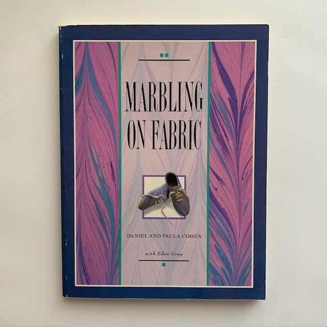 Marbling on Fabric /  Daniel Cohen & Paula Cohen