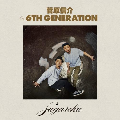 【ラスト1/CD】菅原信介&6th Generation - SUGAROKU
