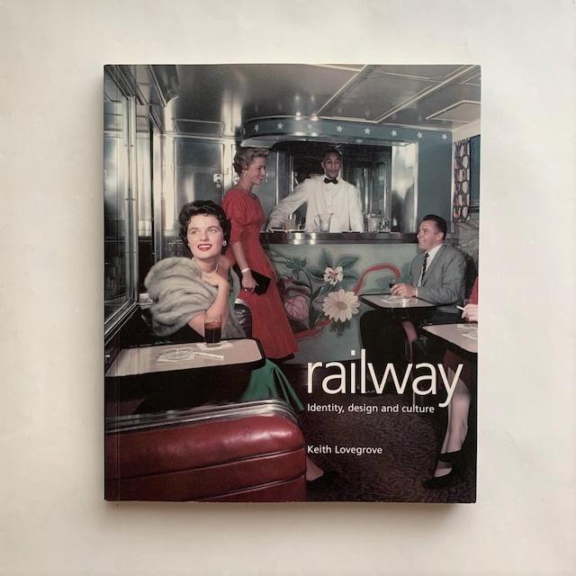 Railway  / Keith Lovegrove / Laurence King