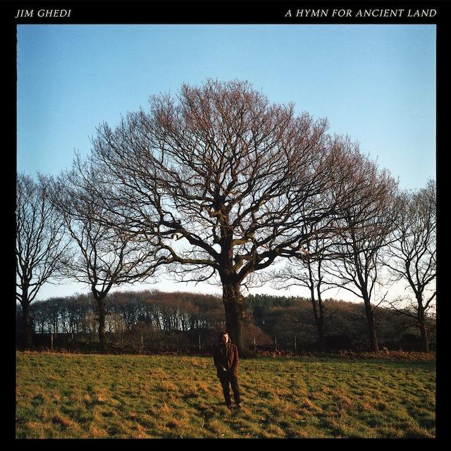 Jim Ghedi『A Hymn for Ancient Land』(Basin Rock)