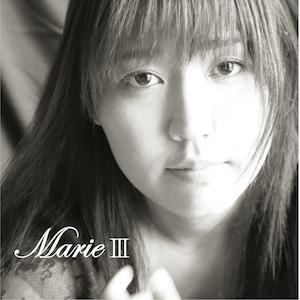 Marie III (マリエ スリー)【3枚目のアルバム 2004.12.01】