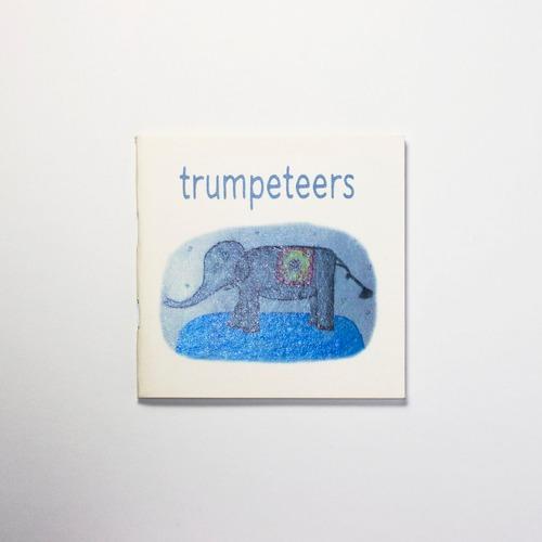 【Zine】Trumpeteers