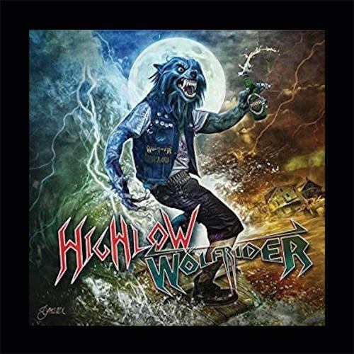 "HIGHLOW / WöLFRIDER ""Wölf Riding High & Low "" (輸入盤)"