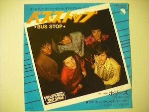 "【7""】HOLLIES / BUS STOP"