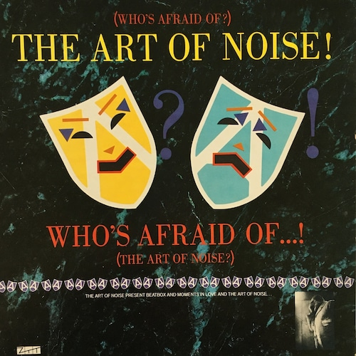 【LP・米盤】The Art Of Noise  / (Who's Afraid Of?) The Art Of Noise