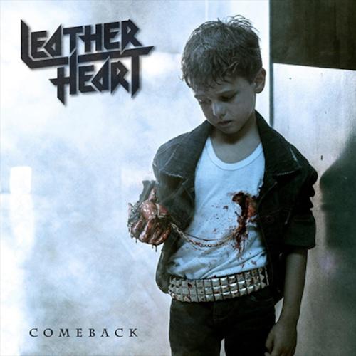 "LEATHER HEART ""Comeback"""