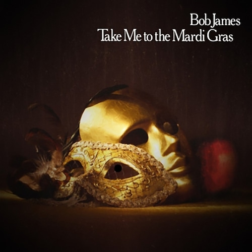 "【7""】Bob James - Take Me To The Mardi Gras"