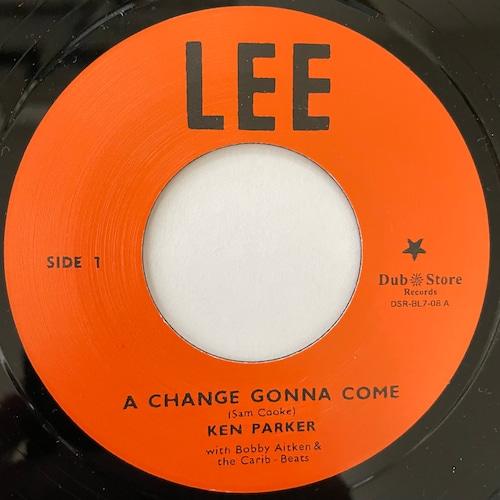 Ken Parker - A Change Gonna Come【7-20746】
