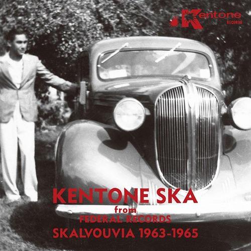 【LP】V.A. - Kentone Ska from Federal Records: Skalvouvia 1963-1965