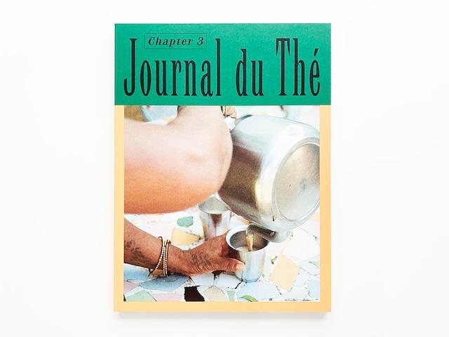 Journal du Thé — Contemporary Tea Culture, Chapter3