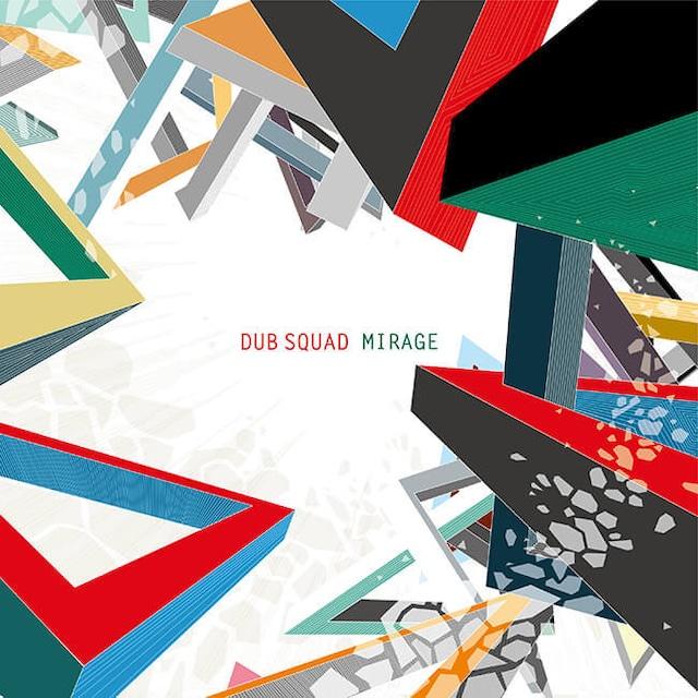 DUB SQUAD『MIRAGE』 - メイン画像