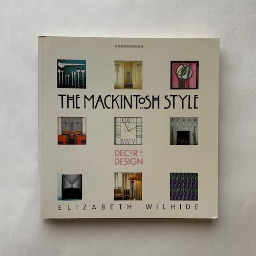 The Mackintosh style : decor & design / Elizabeth Wilhide