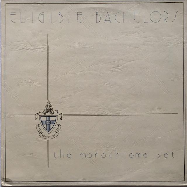 【LP・英盤】The Monochrome Set / Eligible Bachelors