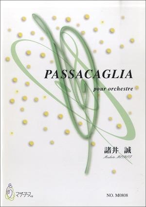 M0808 PASSACAGLIA(オーケストラ/諸井誠/楽譜)