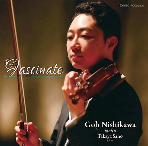 西川 豪 ヴァイオリン / Fascinate ファシネイト