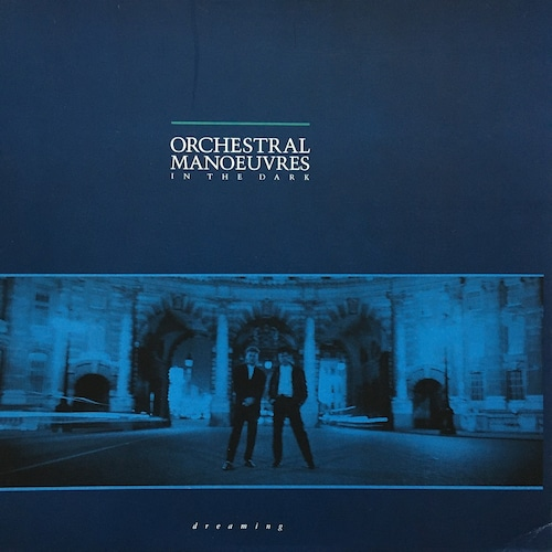 【12inch ・独盤】Orchestral Manoeuvres In The Dark  /  Dreaming (Extended Mix)